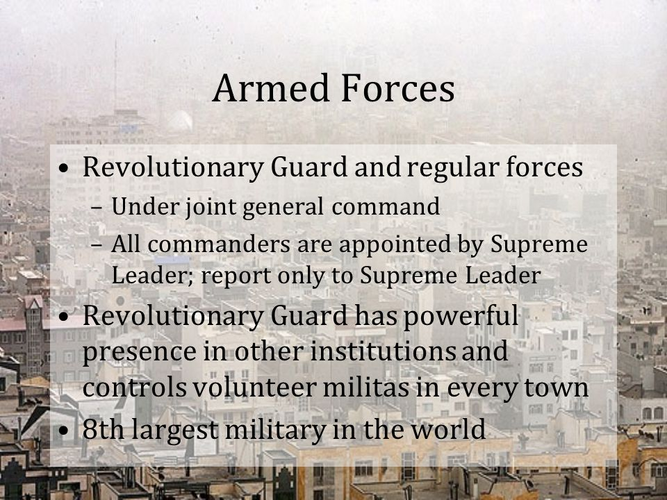 Armed Forces Revolutionary Guard and regular forces