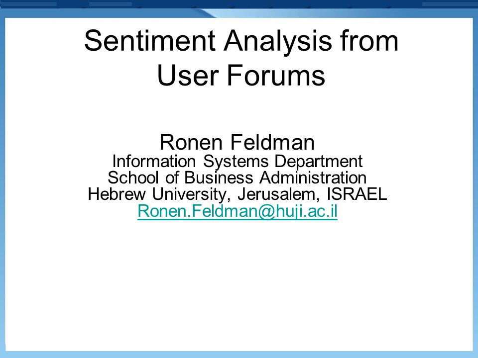 Sentiment Analysis from User Forums
