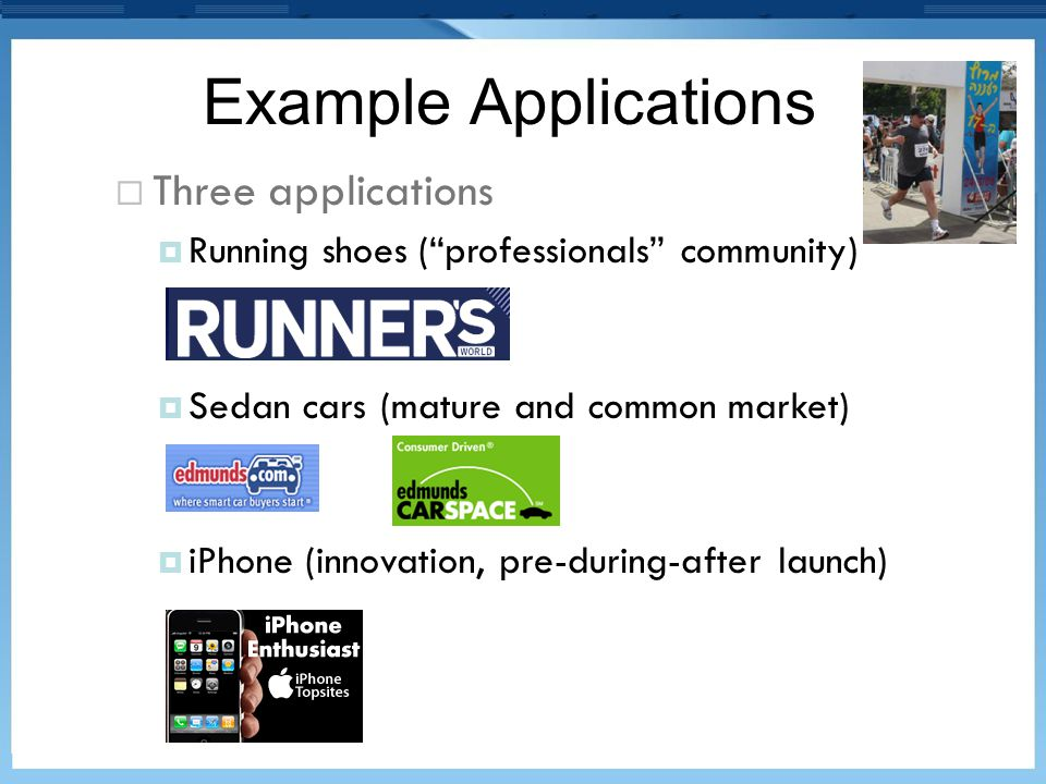 Example Applications Three applications