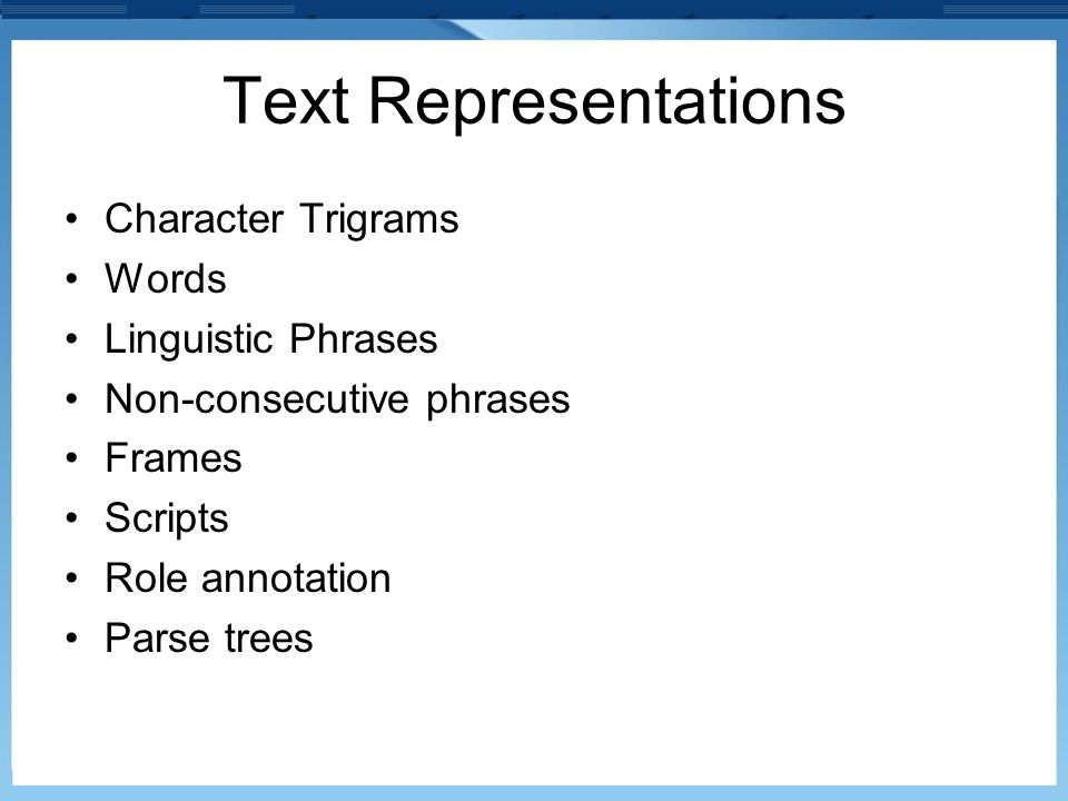Text Representations Character Trigrams Words Linguistic Phrases