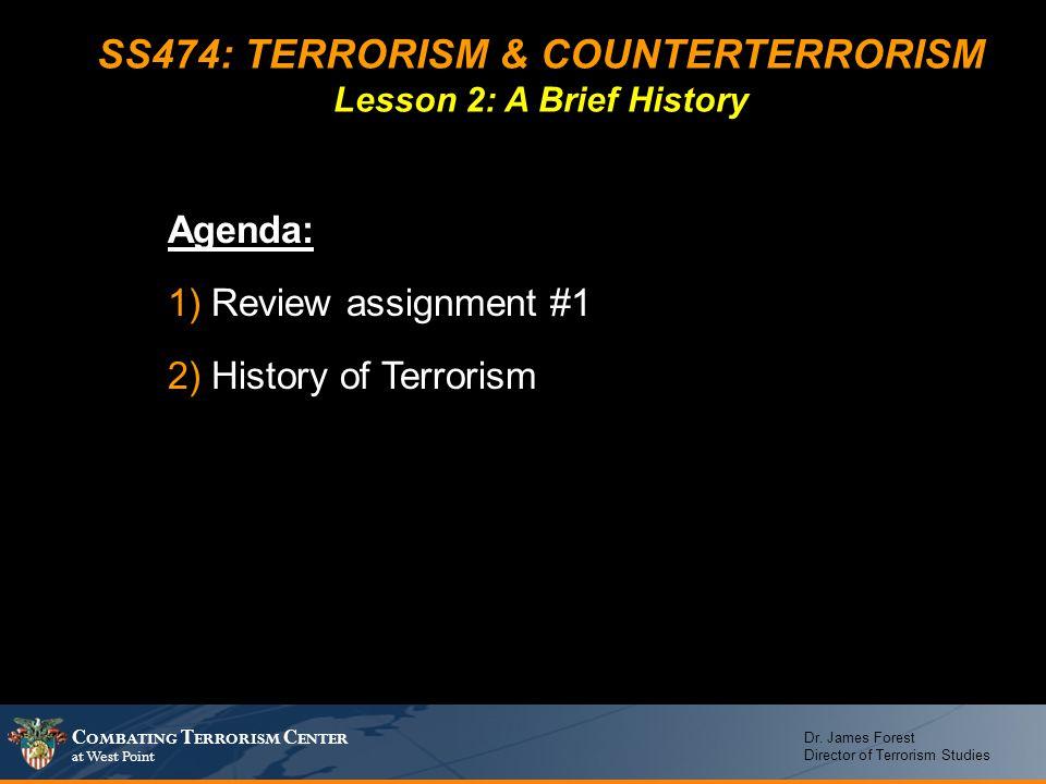 SS474: TERRORISM & COUNTERTERRORISM Lesson 2: A Brief History