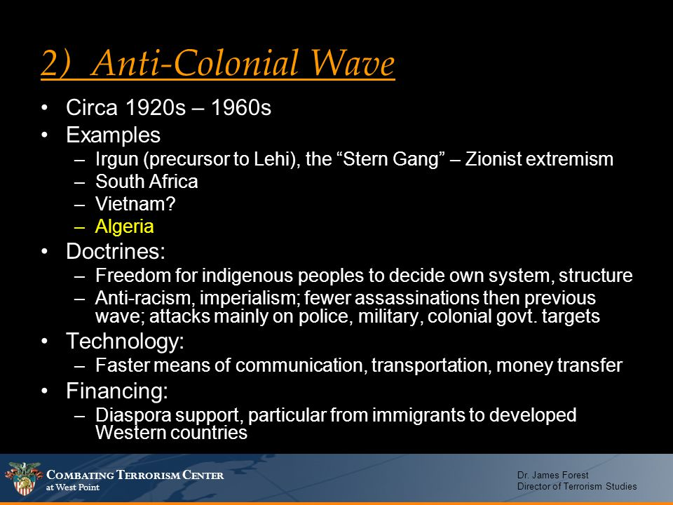 2) Anti-Colonial Wave Circa 1920s – 1960s Examples Doctrines: