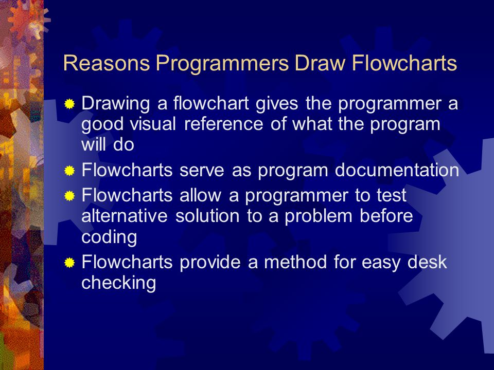 Reasons Programmers Draw Flowcharts