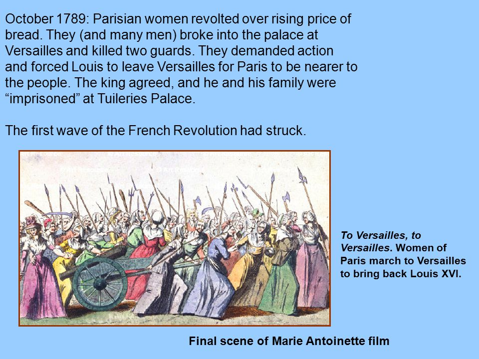 The first wave of the French Revolution had struck.