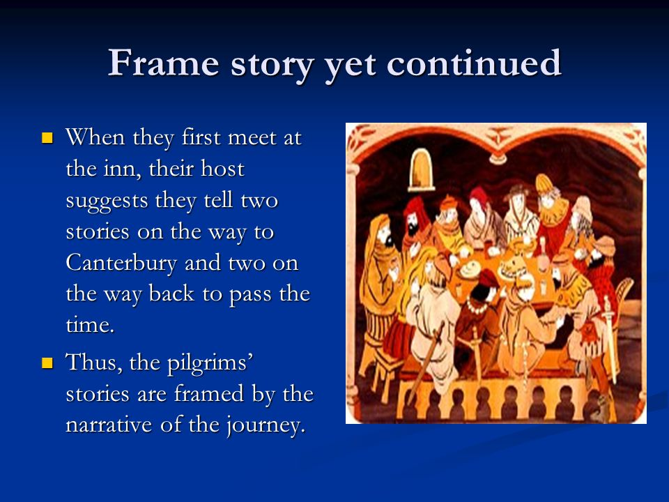 Frame story yet continued