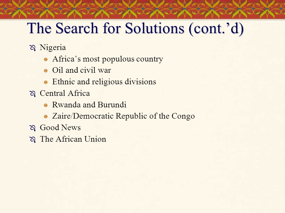 The Search for Solutions (cont.'d)