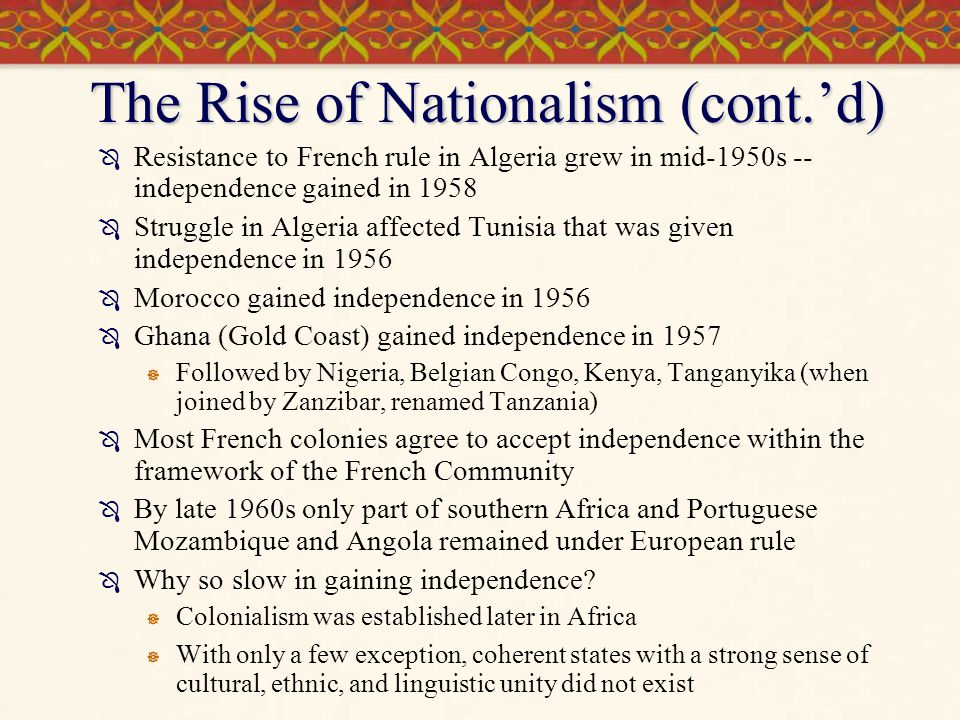 The Rise of Nationalism (cont.'d)