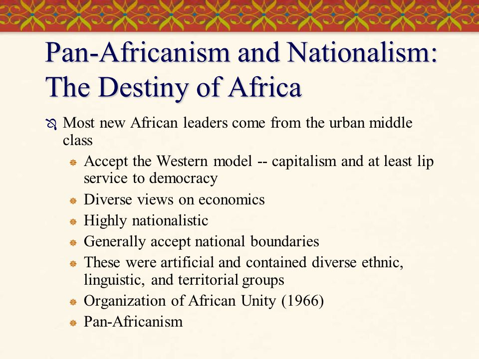 Pan-Africanism and Nationalism: The Destiny of Africa