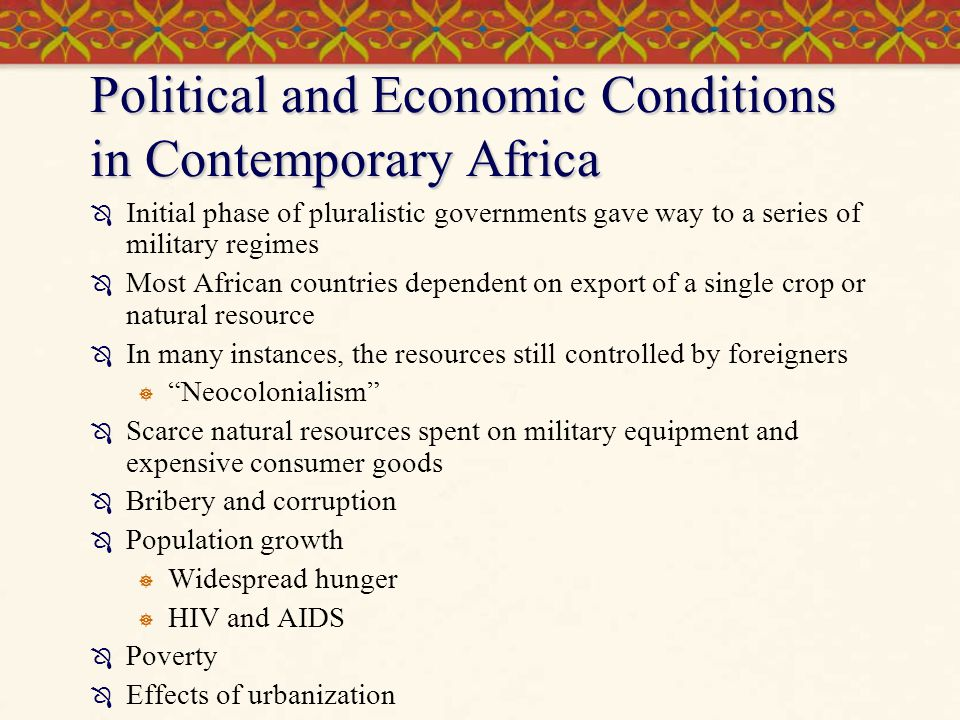 Political and Economic Conditions in Contemporary Africa