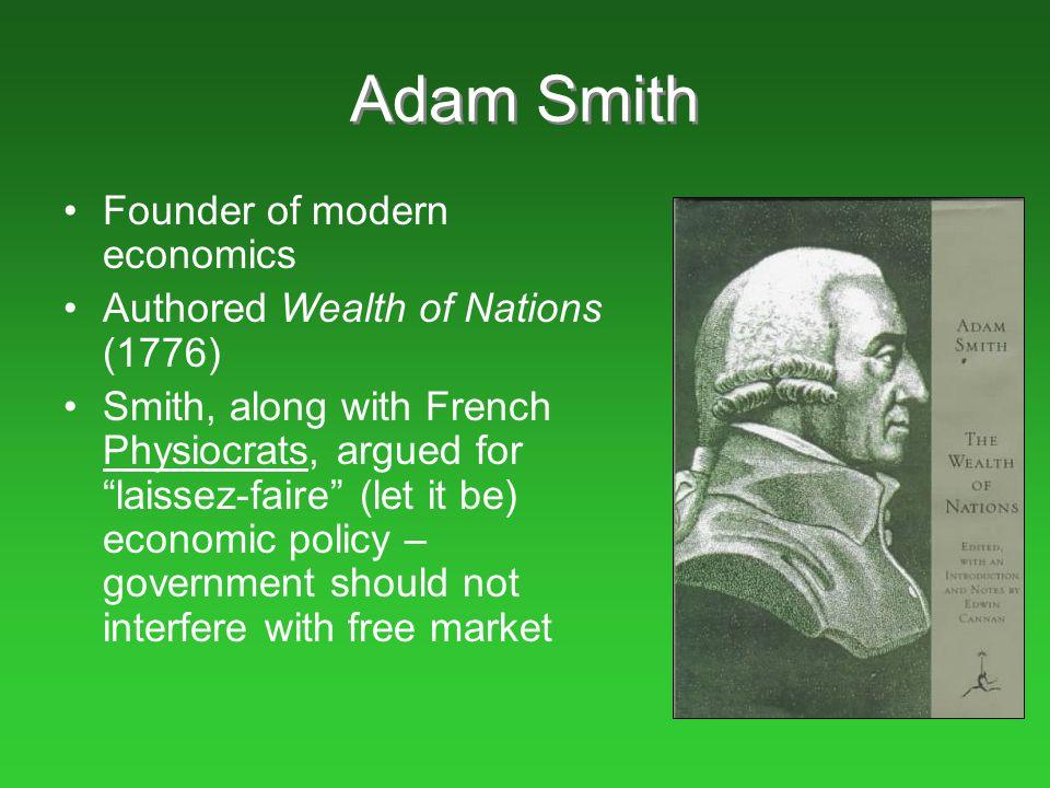 Adam Smith Founder of modern economics
