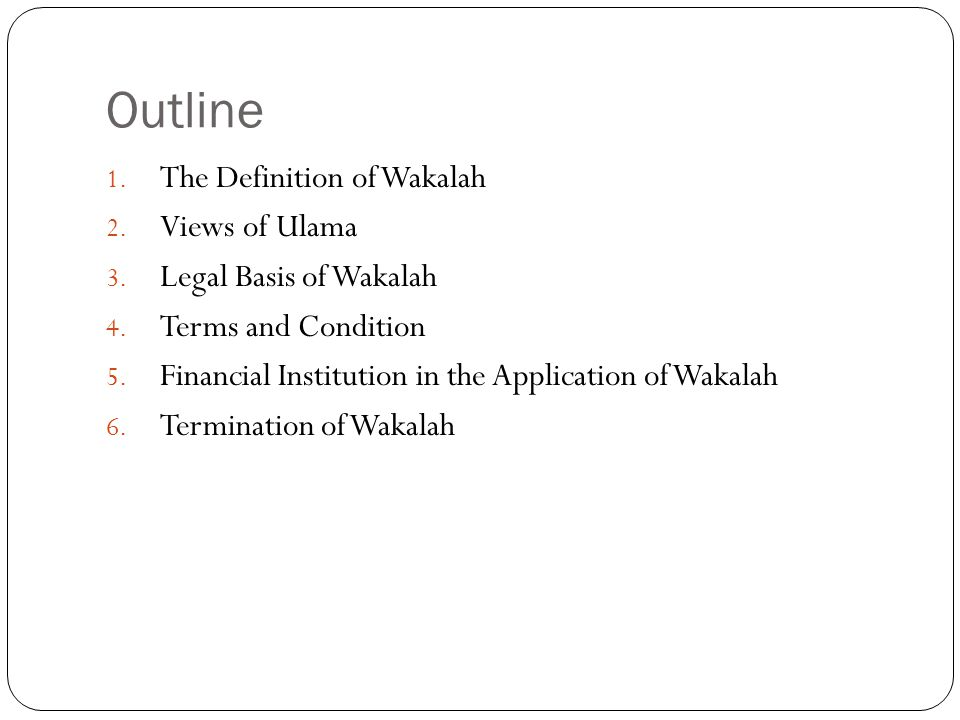 Outline The Definition of Wakalah Views of Ulama