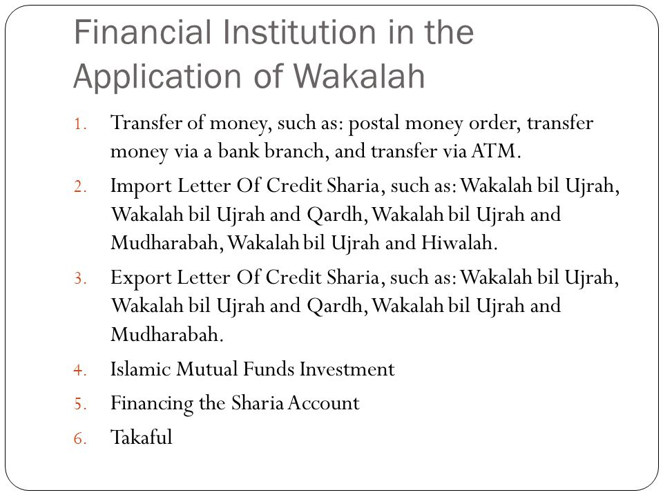 Financial Institution in the Application of Wakalah