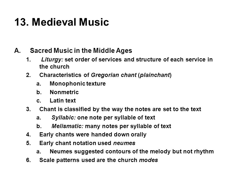 13. Medieval Music Sacred Music in the Middle Ages