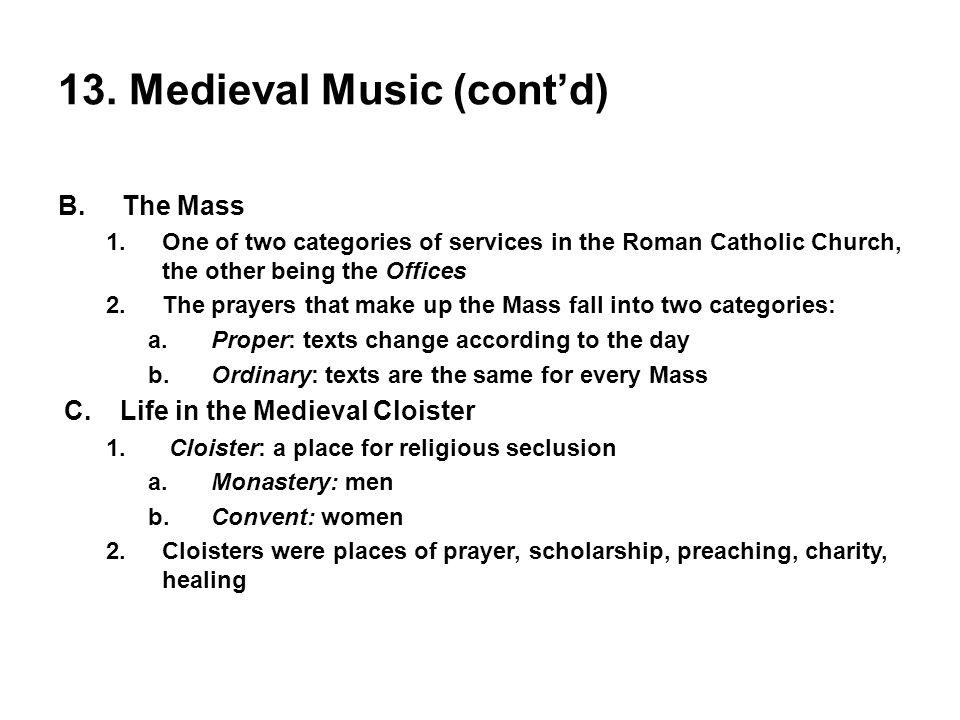 13. Medieval Music (cont'd)