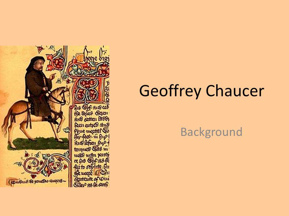 Geoffrey Chaucer Background