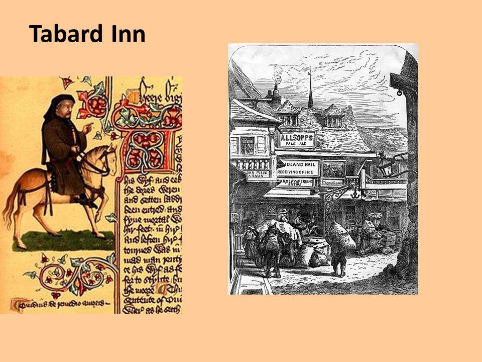 Tabard Inn http://en.wikipedia.org/wiki/File:Tabard_inn_mid19th.jpg