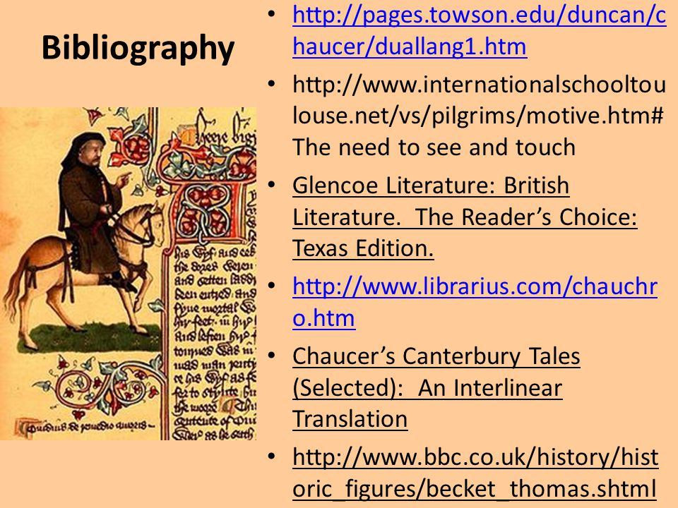 Bibliography http://pages.towson.edu/duncan/chaucer/duallang1.htm