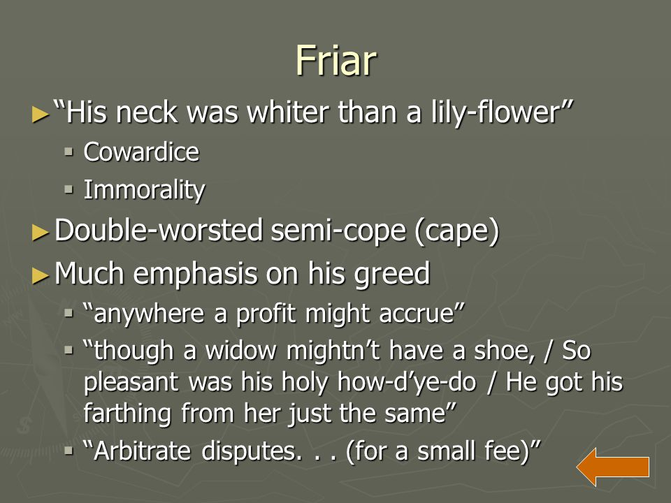 Friar His neck was whiter than a lily-flower