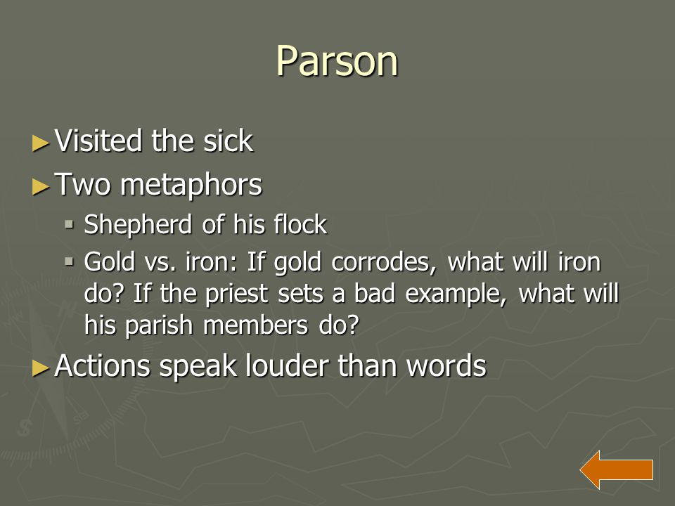 Parson Visited the sick Two metaphors Actions speak louder than words