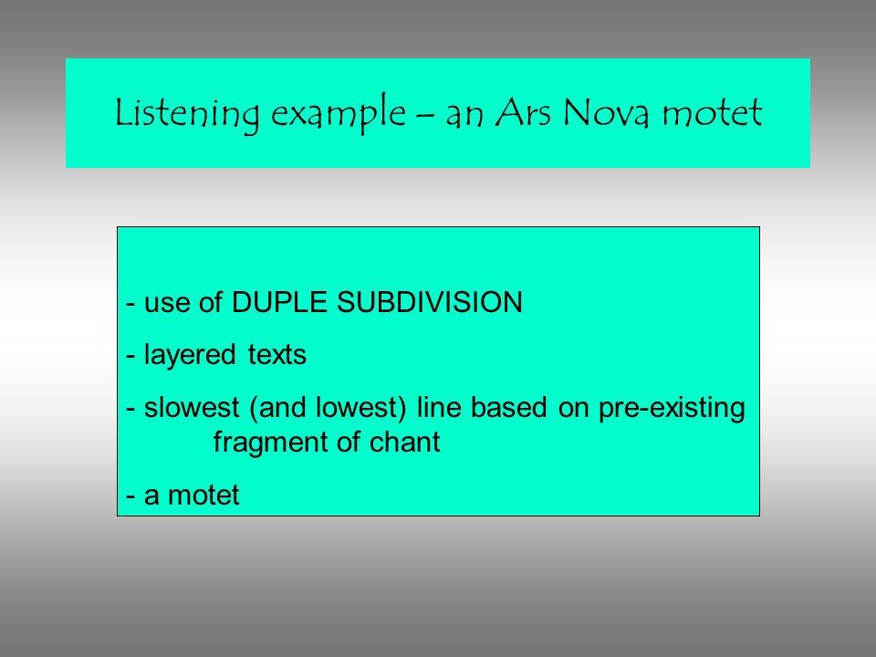 Listening example – an Ars Nova motet