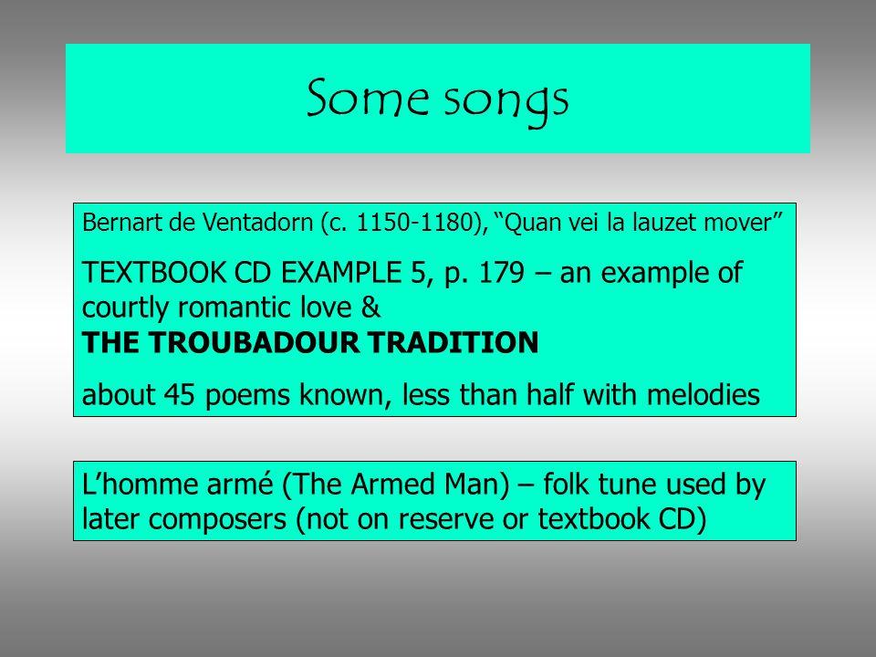 Some songs Bernart de Ventadorn (c. 1150-1180), Quan vei la lauzet mover