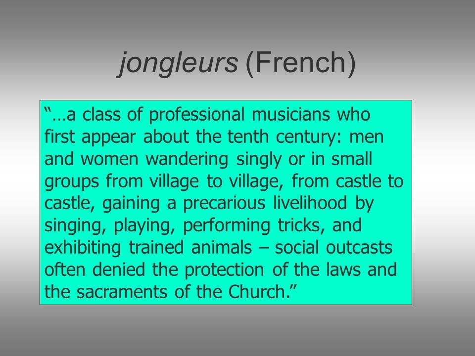 jongleurs (French)
