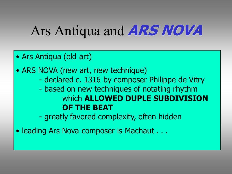 Ars Antiqua and ARS NOVA