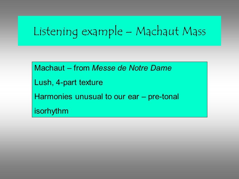 Listening example – Machaut Mass