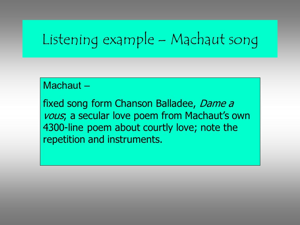 Listening example – Machaut song
