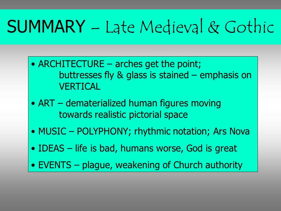 SUMMARY – Late Medieval & Gothic