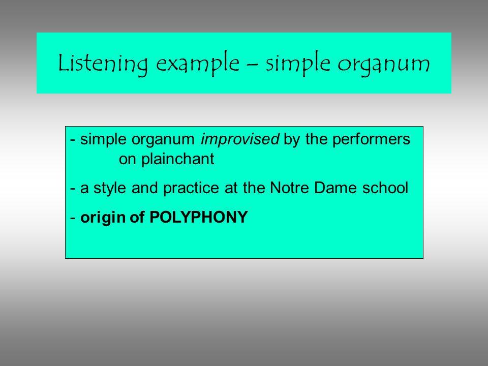 Listening example – simple organum