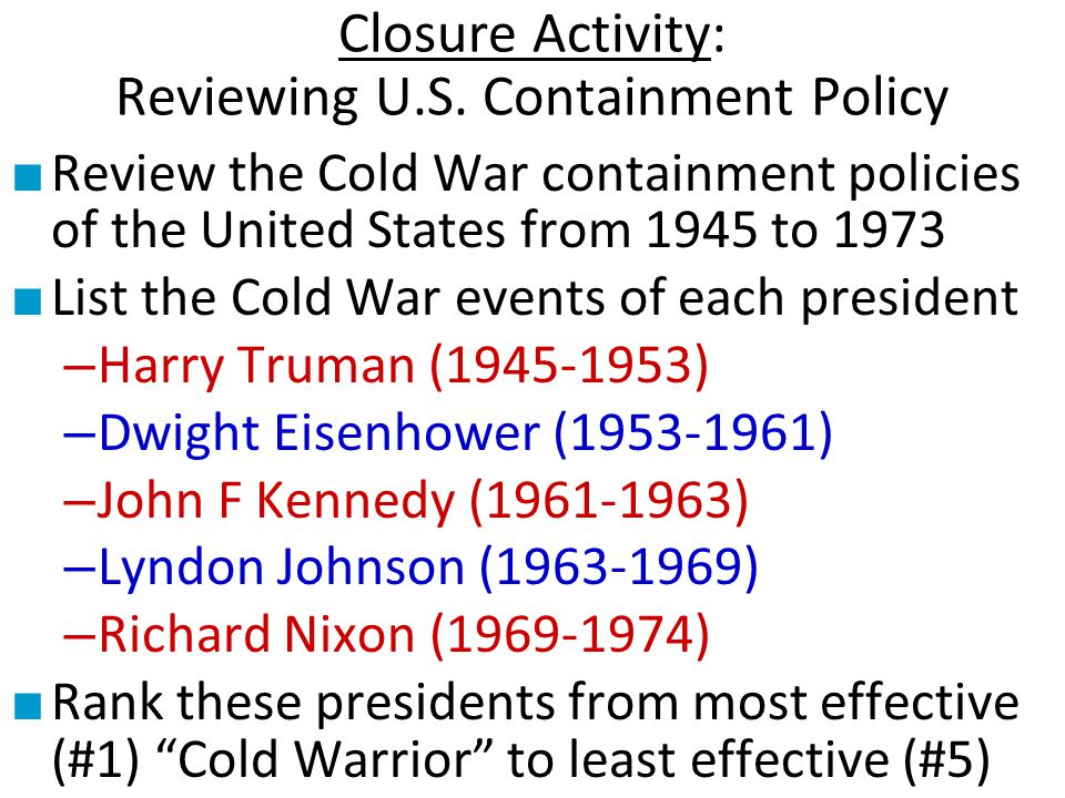Closure Activity: Reviewing U.S. Containment Policy