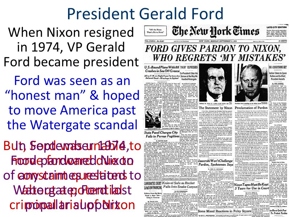 When Nixon resigned in 1974, VP Gerald Ford became president