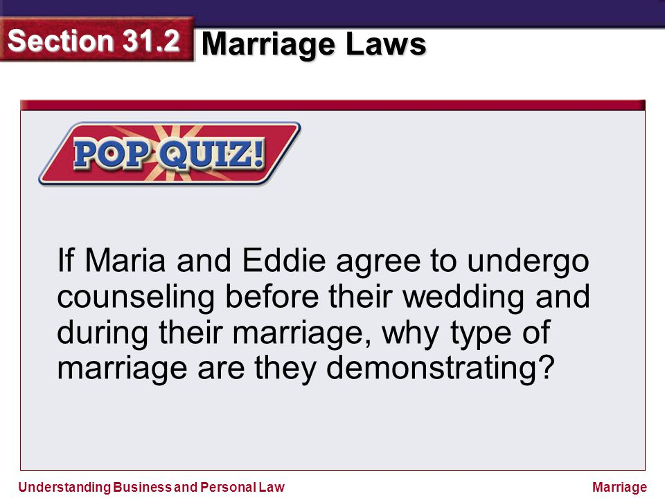 If Maria and Eddie agree to undergo counseling before their wedding and during their marriage, why type of marriage are they demonstrating