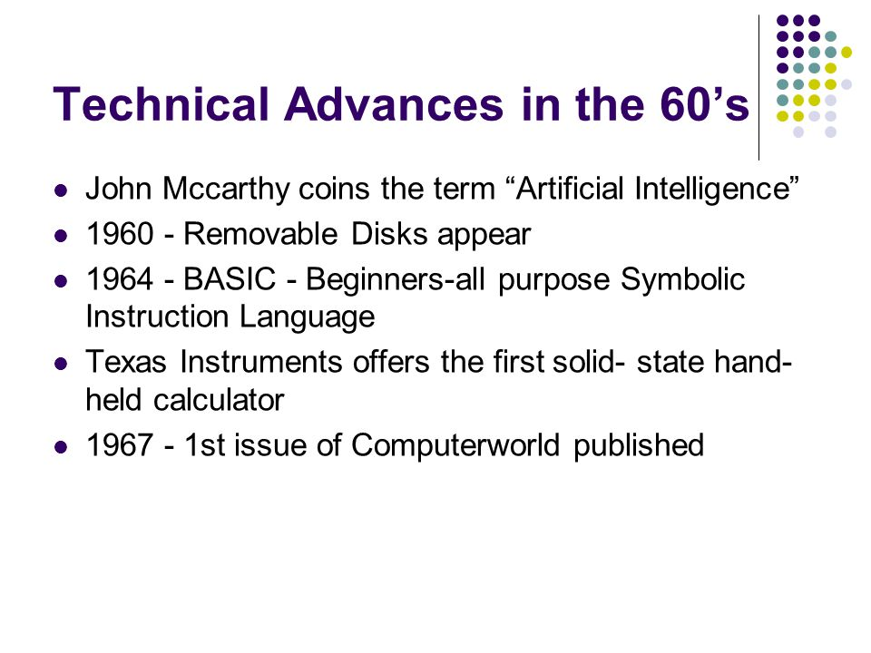 Technical Advances in the 60's