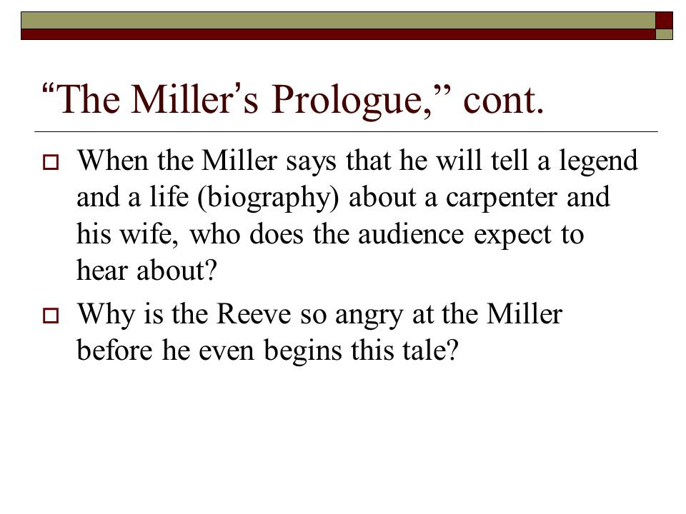 The Miller's Prologue, cont.