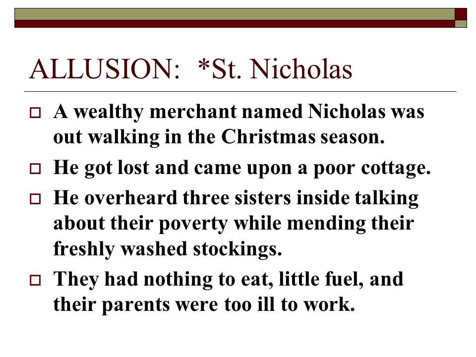 ALLUSION: *St. Nicholas