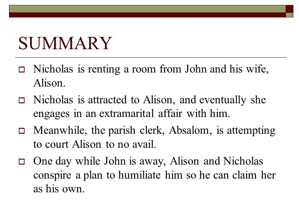 SUMMARY Nicholas is renting a room from John and his wife, Alison.