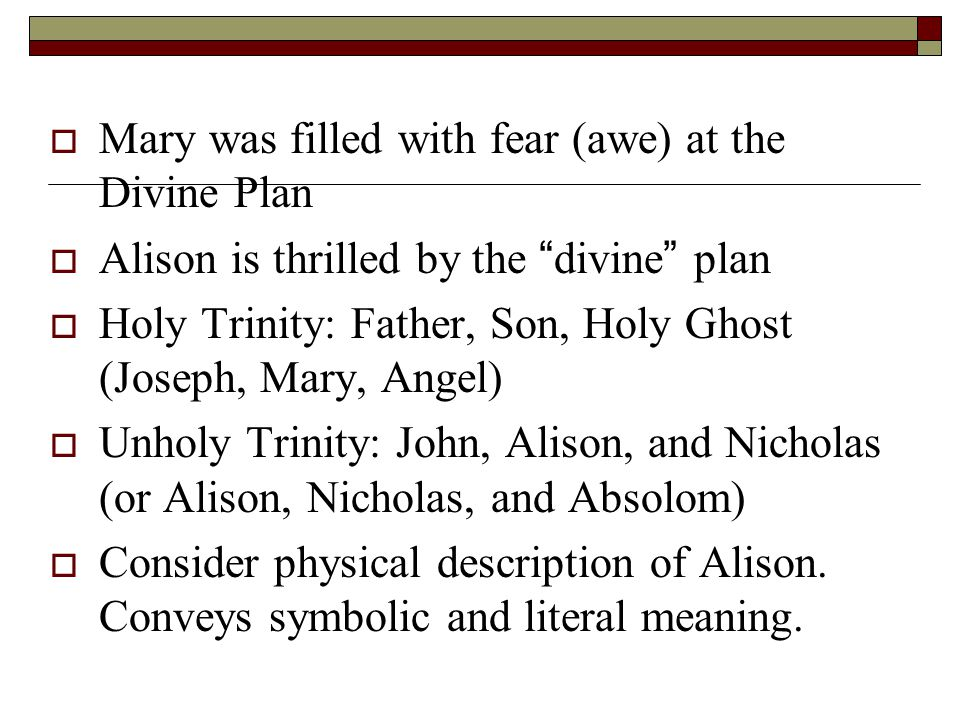 Mary was filled with fear (awe) at the Divine Plan