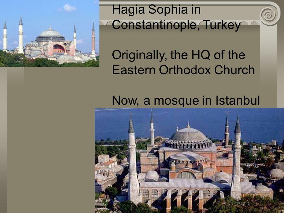Hagia Sophia in Constantinople, Turkey