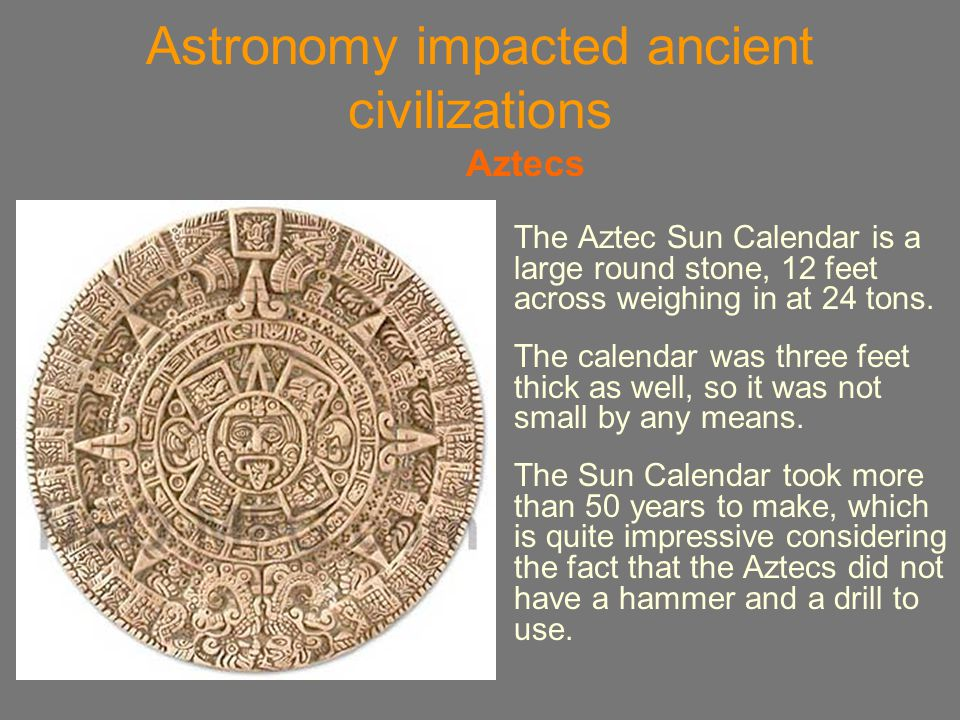 Astronomy impacted ancient civilizations