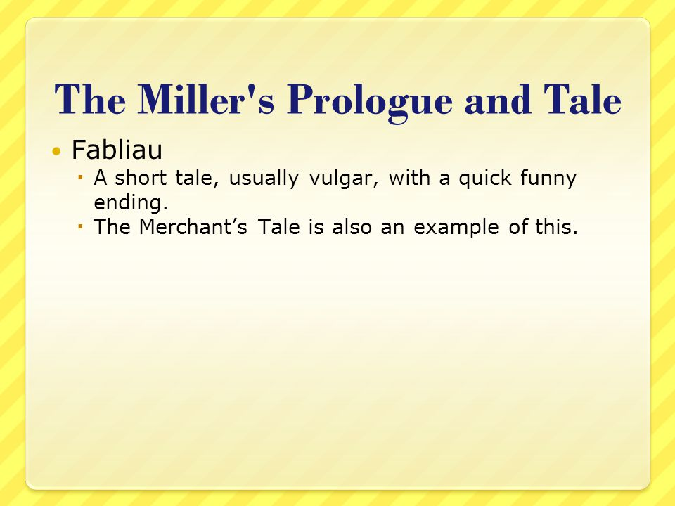 The Miller s Prologue and Tale