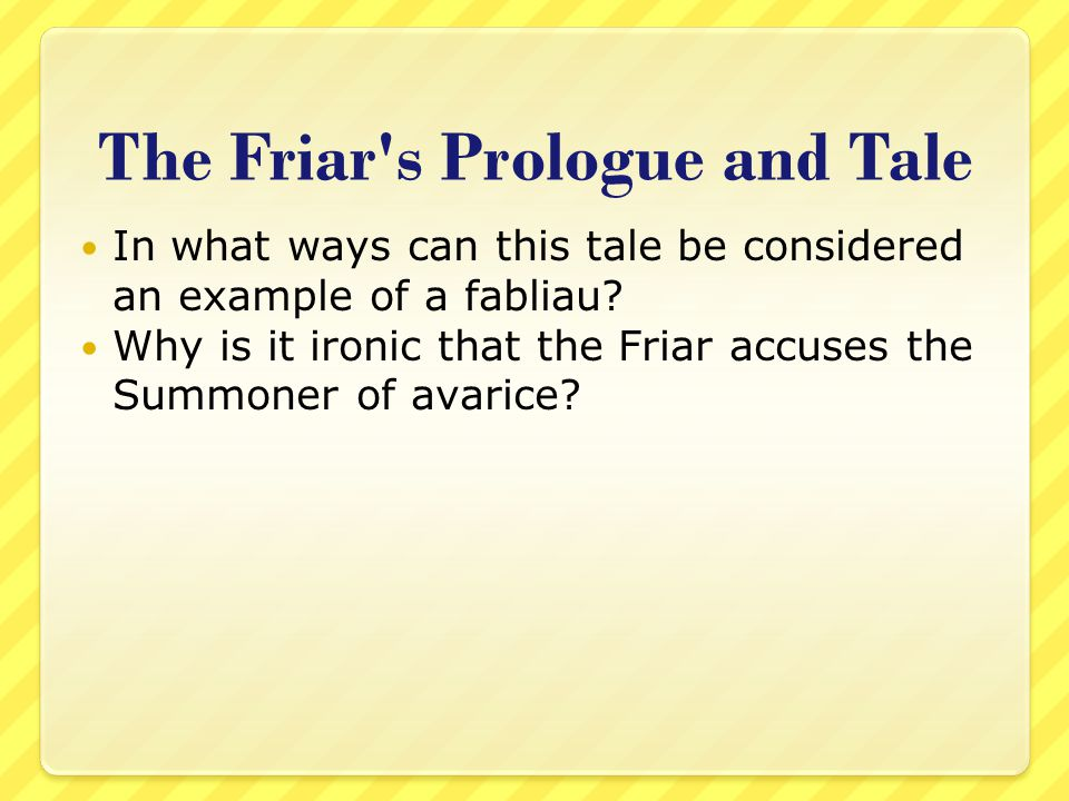 The Friar s Prologue and Tale