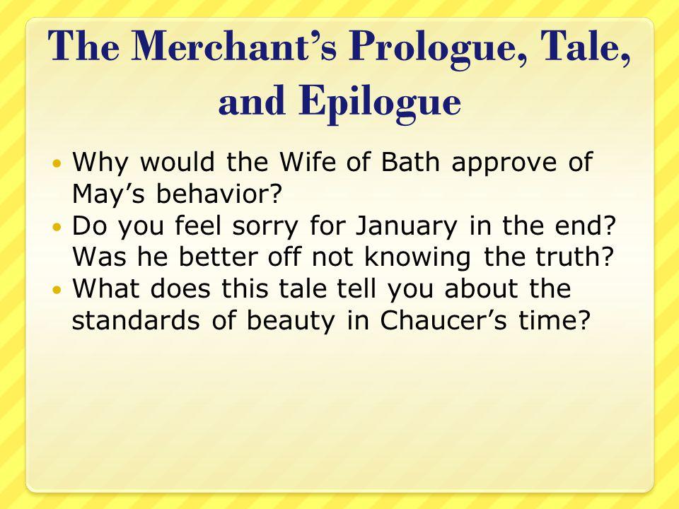 The Merchant's Prologue, Tale, and Epilogue