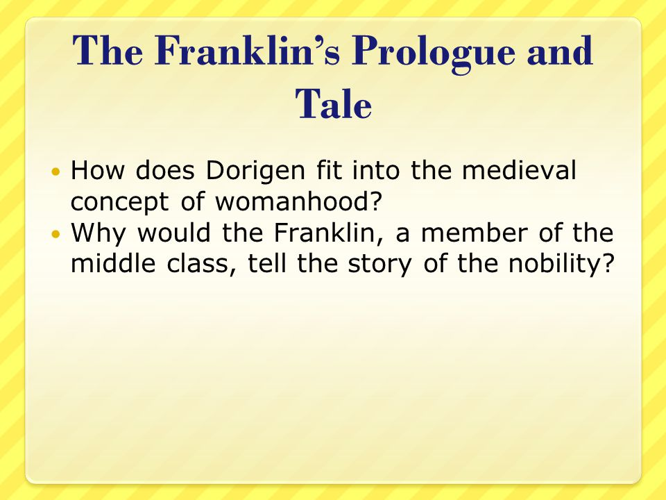 The Franklin's Prologue and Tale