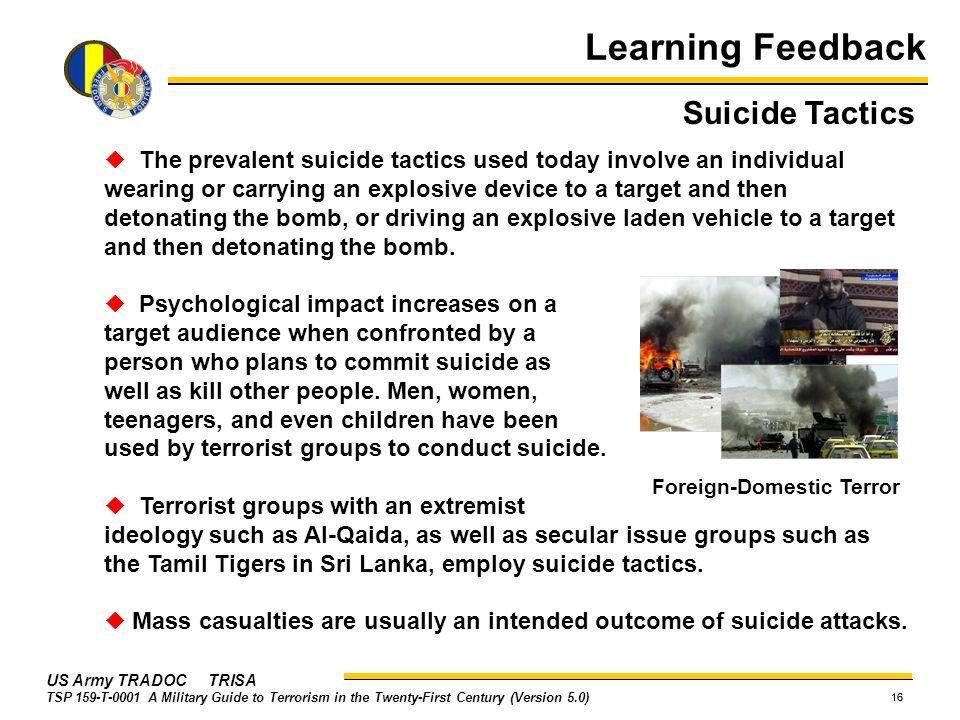 Learning Feedback Suicide Tactics