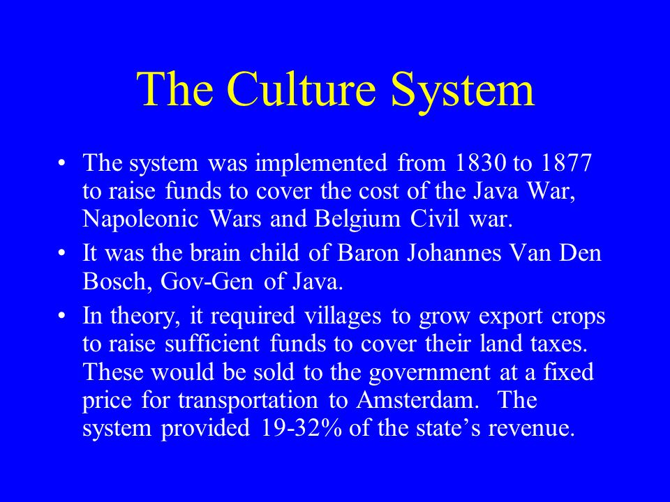The Culture System