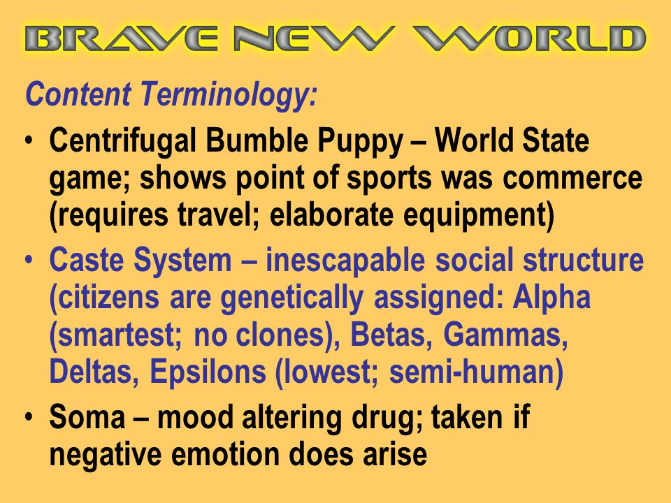 Content Terminology: Centrifugal Bumble Puppy – World State game; shows point of sports was commerce (requires travel; elaborate equipment)