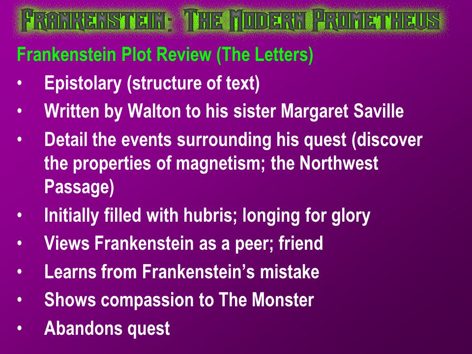 Frankenstein Plot Review (The Letters)