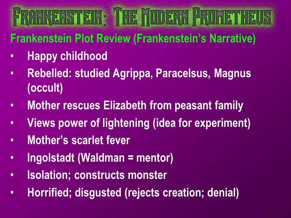 Frankenstein Plot Review (Frankenstein's Narrative)